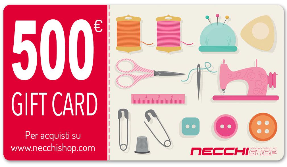 Necchi gift card 500